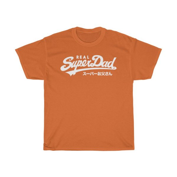 Real Superdad Parody Tee Shirt, Fathers, Dad Gift (Real SuperDry Parody)