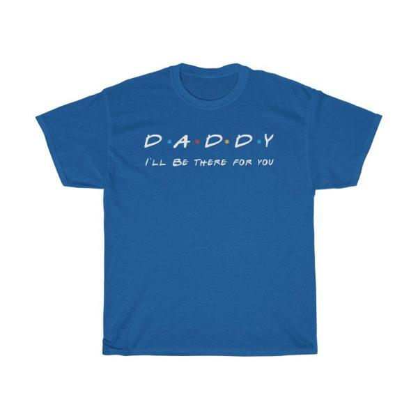 Daddy - Friends Sitcom Parody Tee